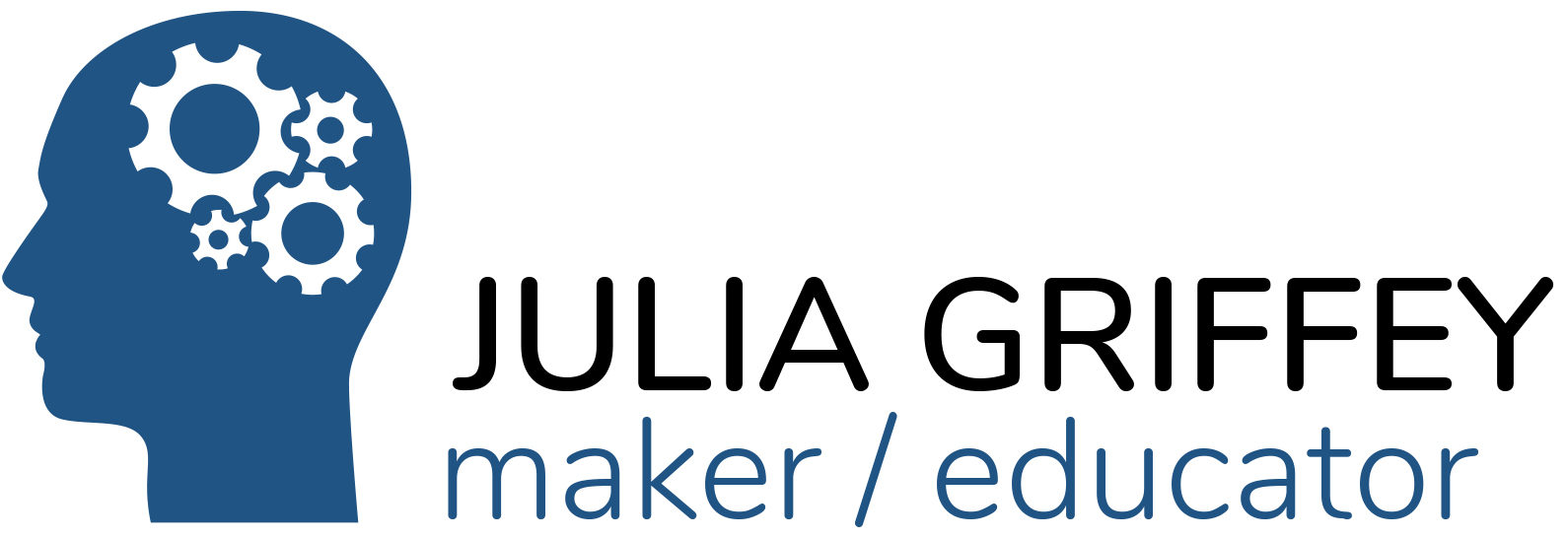 Julia Griffey: Maker / Educator